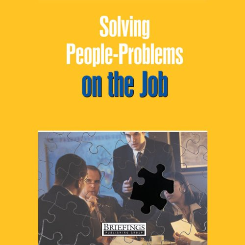 Solving People Problems on the Job audiobook cover art