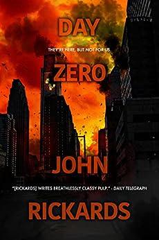 Day Zero by [John Rickards]