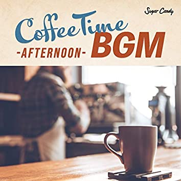 Coffee Time BGM ~afternoon~