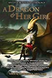 A Dragon and Her Girl (LTUE Benefit Anthologies)
