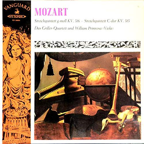 Wolfgang Amadeus Mozart , The Griller String Quartet With William Primrose - Streichquintetten KV 516, KV 515 - Vanguard - KS 20004