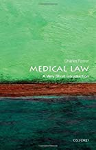 Medical Law: A Very Short Introduction (Very Short Introductions) 1st edition by Foster, Charles (2013) Paperback