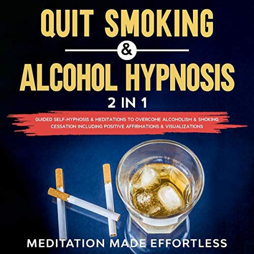 Quit Smoking & Alcohol Hypnosis cover art