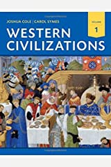 Western Civilizations: Their History & Their Culture (Eighteenth Edition) (Vol. 1) Paperback