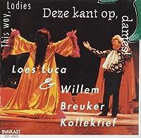 This Way, Ladies/Deze..