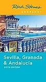 Rick Steves Snapshot Sevilla, Granada & Andalucia (English Edition)