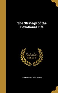 The Strategy of the Devotional Life