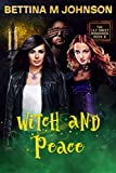 Witch and Peace: A Lily Sweet: Briar Witch Cozy Mystery Book 6 (Lily Sweet Mysteries) (Kindle Edition)