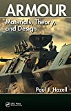 Armour: Materials, Theory, and Design (English Edition)...