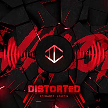 Distorted (Extended Version)
