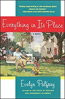 Everything In Its Place by [Evelyn Palfrey]