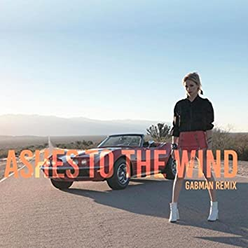 Ashes to the Wind (Gabman Remix) [feat. Gabman]