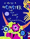 """If You're A Monster And You Know It"" Book for Children"