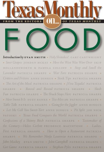Texas Monthly On . . .: Food
