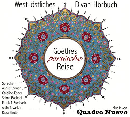 Goethes Persische Reise
