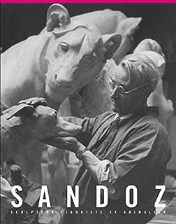 Edouard Marcel Sandoz: Sculpteur, Figuriste et Animalier