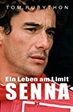 Ayrton Senna: Ein Leben am Limit - Tom Rubython