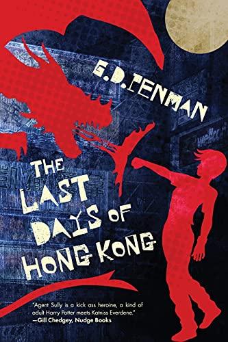 The Last Days of Hong Kong