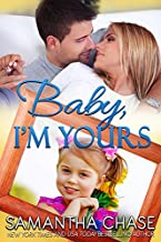 Baby, I'm Yours (Life, Love And Babies Book 2)