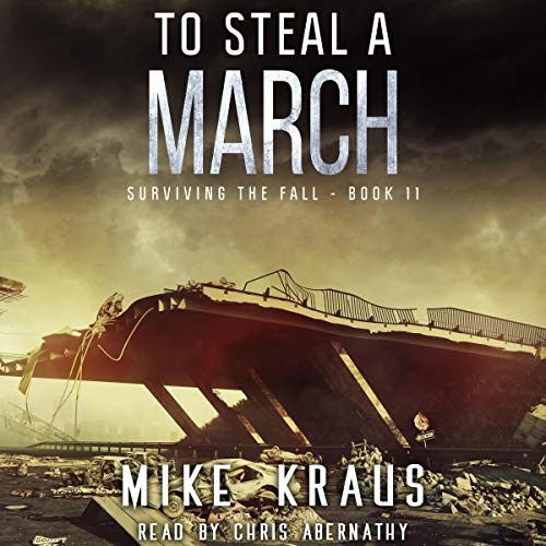 To Steal a March audiobook cover art
