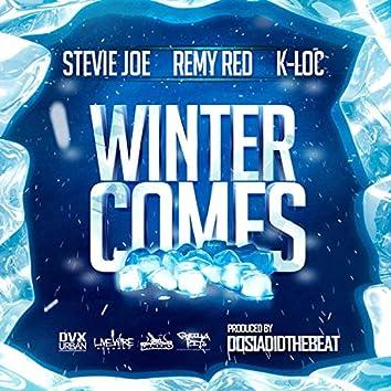 Winter Comes (feat. Remy R.E.D. & K-Loc)