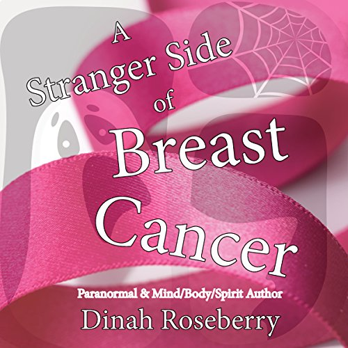 A Stranger Side of Breast Cancer audiobook cover art