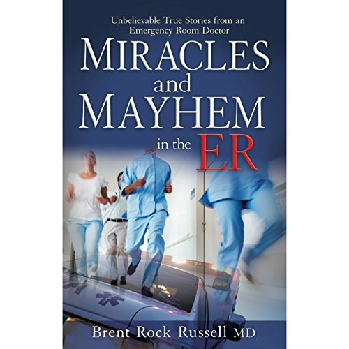 Miracles & Mayhem in the ER cover art