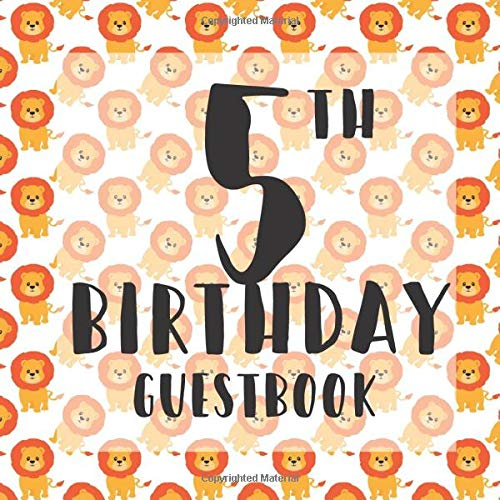 5th Birthday Guestbook: Cute Lions King of Jungle Zoo Animals Themed - Fifth Party Children Toddler Event Celebration Keepsake Book - Family Friend ... W/ Gift Recorder Tracker Log & Picture Space