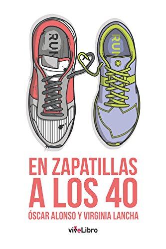 En zapatillas a los 40: Tres, dos, uno… ¡run!