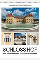 Schloss Hof - Die Perle unter den Marchfeldschlössern (Wandkalender 2019 DIN A2 hoch): Die Perle unter den Marchfeldschlössern (Monatskalender, 14 Seiten ) (CALVENDO Orte) Kalender