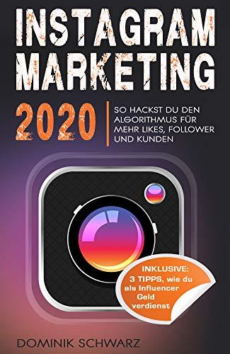 Instagram Marketing 2020: So hackst du den Instagram...