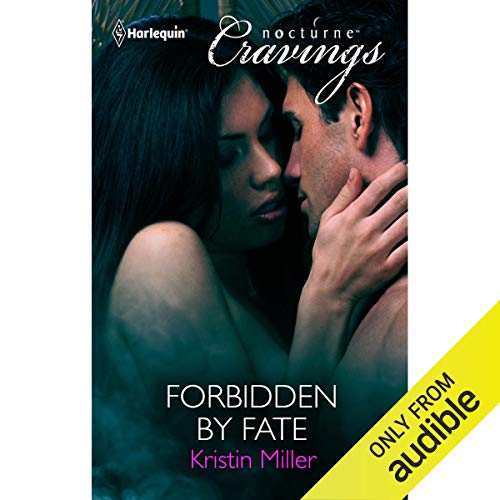 Forbidden by Fate Audiobook By Kristin Miller cover art
