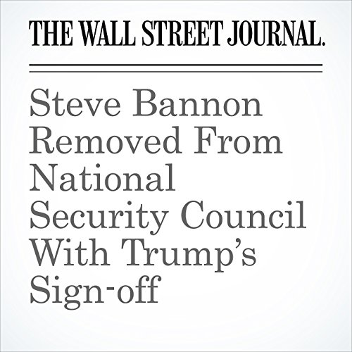 Steve Bannon Removed From National Security Council With Trump's Sign-off audiobook cover art