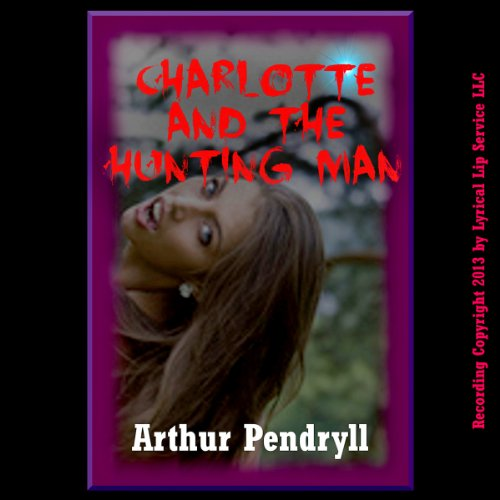 Charlotte and the Hunting Man audiobook cover art