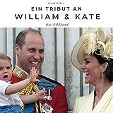 Ein Tribut an Prinz William & Kate: Der Bildband