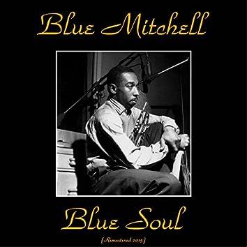 Blue Soul (feat. Curtis Fuller, Jimmy Heath, Wynton Kelly, Sam Jones, Philly Joe Jones) [Remastered 2015]