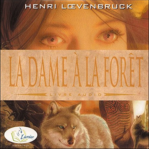 La dame à la forêt audiobook cover art