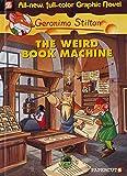 Image of Geronimo Stilton Graphic Novels #9: The Weird Book Machine