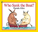 Who Sank the Boat? (Picture Puffins)