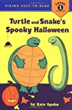 Turtle and Snake's Spooky Halloween (VIKING EASY-TO-READ)