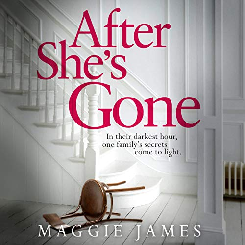 After She's Gone Audiobook By Maggie James cover art