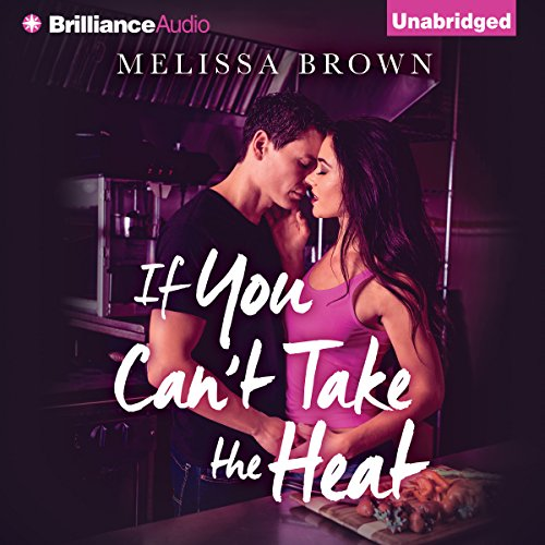If You Can't Take the Heat audiobook cover art