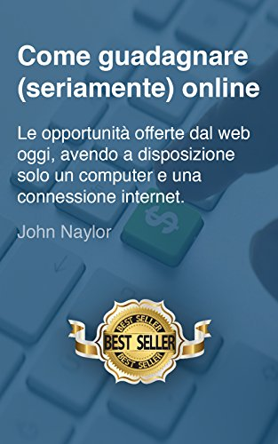 guadagnare seriamente online
