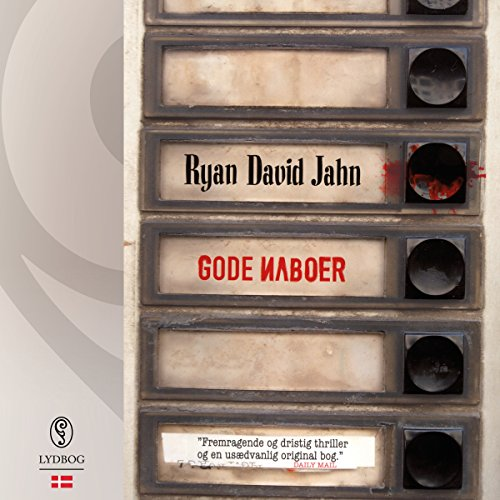 Gode naboer (Danish Edition)                   By:                                                                                                                                 Ryan David Jahn                               Narrated by:                                                                                                                                 Louise Herbert                      Length: 7 hrs and 1 min     Not rated yet     Overall 0.0