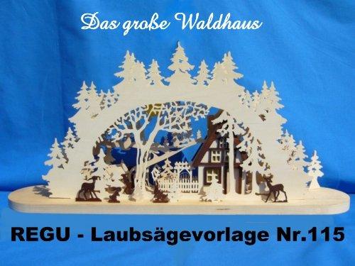 REGU Laubsägevorlage Gr. Waldhaus Nr. 115