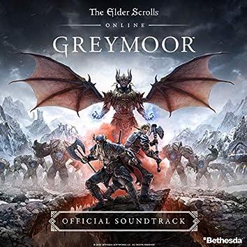 The Elder Scrolls Online: Greymoor (Original Game Soundtrack)