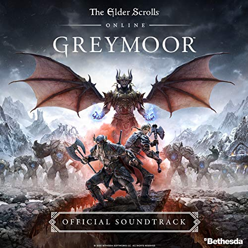 The Elder Scrolls Online: Greymoor (Original Game Soundtrack)