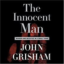 Best the innocent man john grisham audiobook Reviews