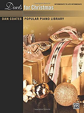 Dan Coates Popular Piano Library: Duets for Christmas, Intermediate to Late Intermediate