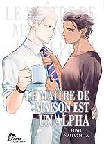 Le maitre de maison est un alpha - Livre (manga) - yaoi - hana collection de Fuyu Natsushita